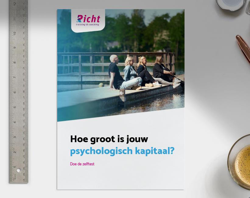 Hoe groot is jouw psychologisch kapitaal